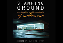 Stamping Ground – Stories from the Northern Suburbs of Melbourne