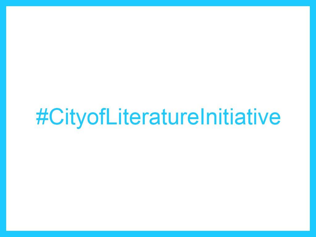 #CityofLiteratureInitiative
